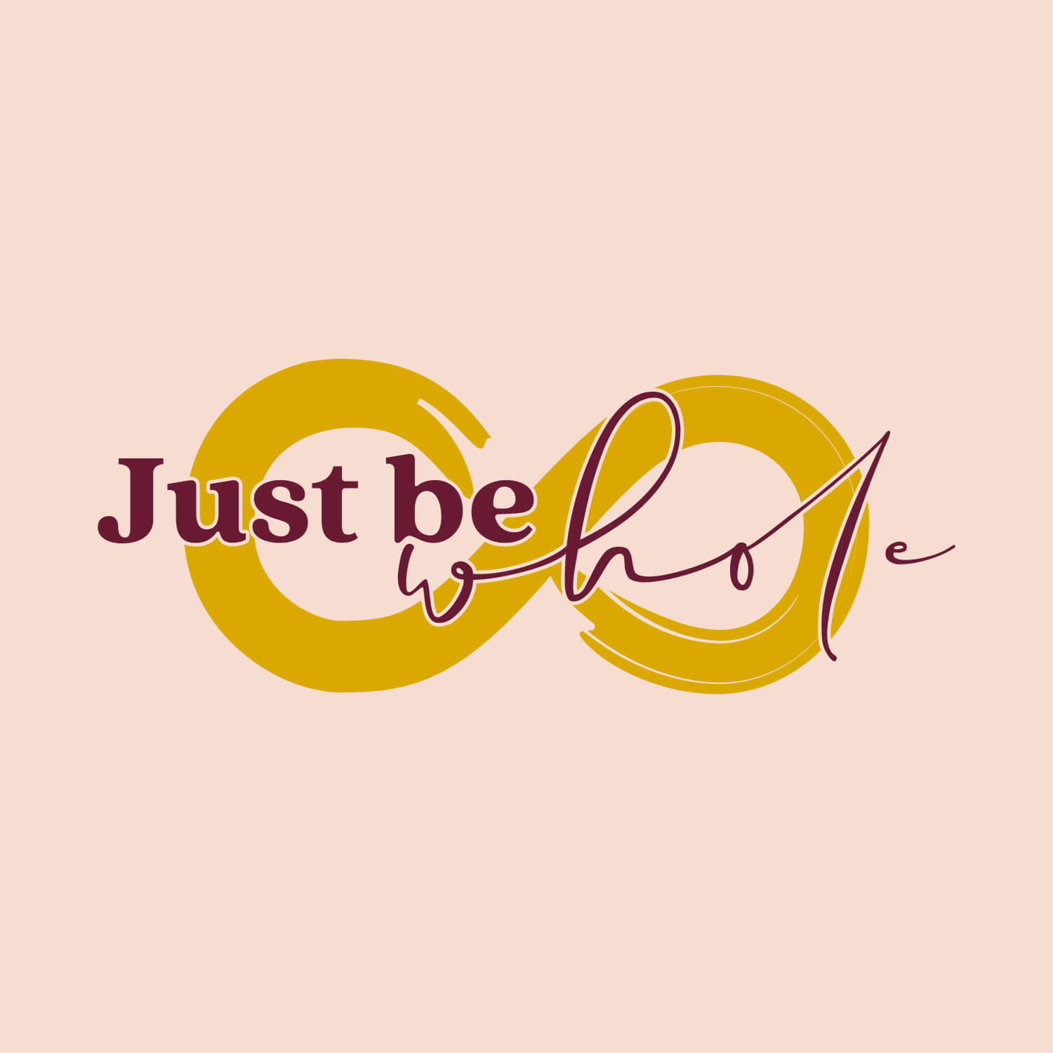 Just Be Whole Branding